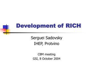 Development of RICH