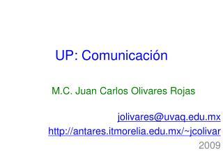 UP: Comunicación
