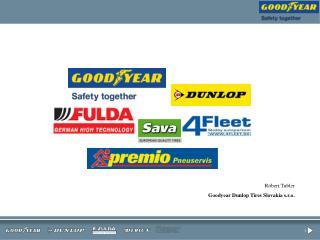 Róbert Tubler Goodyear Dunlop Tires Slovakia s.r.o.