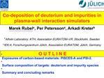 Co-deposition of deuterium and impurities in  plasma-wall interaction simulators