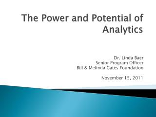 The Power and Potential of Analytics