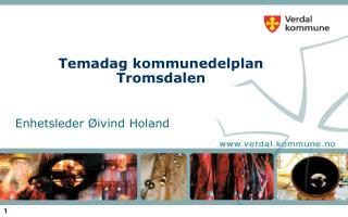 Temadag kommunedelplan Tromsdalen