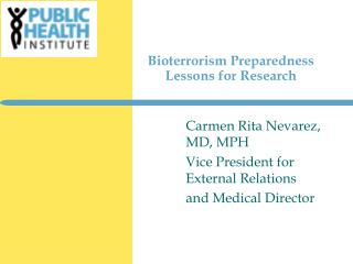 Bioterrorism Preparedness Lessons for Research