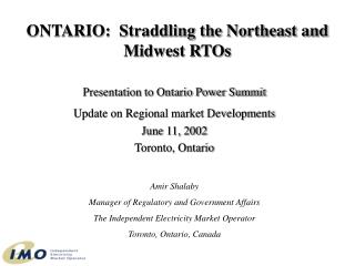ONTARIO:  Straddling the Northeast and Midwest RTOs