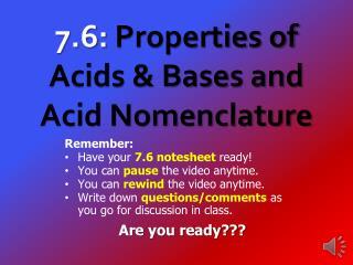7.6:  Properties of  Acids & Bases and Acid Nomenclature