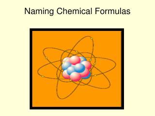 Naming Chemical Formulas
