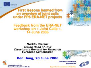 First lessons learned from an overview of joint calls under FP6 ERA-NET projects
