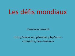L'environnement sep.pf/index.php/nous-connaitre/nos-missions