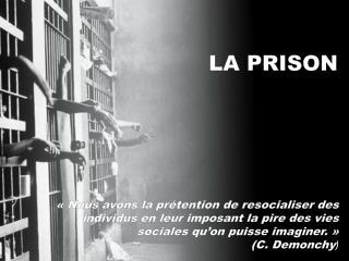 LA PRISON