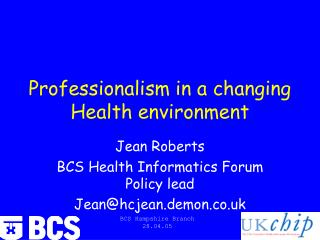 Professionalism in a changing Health environment