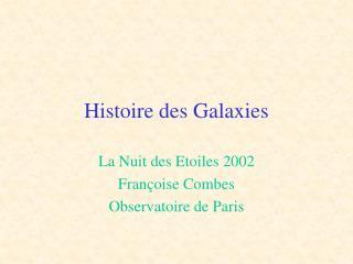 Histoire des Galaxies