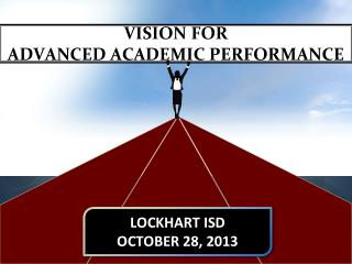 VISION FOR  ADVANCED ACADEMIC PERFORMANCE