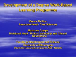 Development of a Degree Work-Based Learning Programme