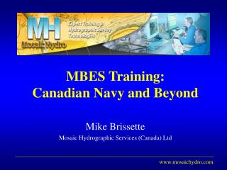 MBES Training: Canadian Navy and Beyond