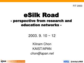 eSilk Road - perspective from research and education networks -