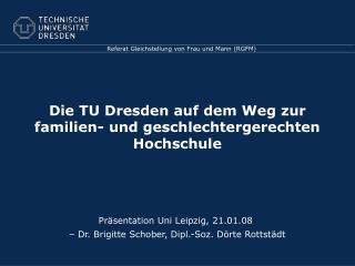 Die TU Dresden auf dem Weg zur familien- und geschlechtergerechten Hochschule