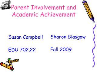 Parent Involvement and Academic Achievement