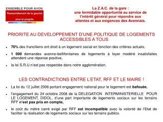 PRIORITE AU DEVELOPPEMENT D'UNE POLITIQUE DE LOGEMENTS ACCESSIBLES A TOUS