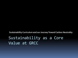 Sustainability Curriculum and our Journey Toward Carbon Neutrality