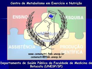 Departamento de Saúde Pública da Faculdade de Medicina de Botucatu (UNESP/SP)