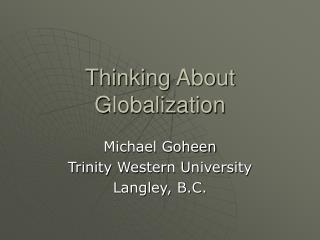Thinking About Globalization