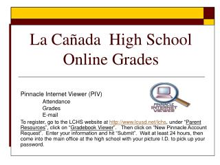 La Ca�ada  High School Online Grades