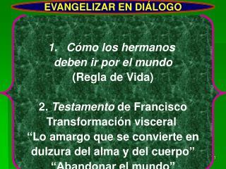 EVANGELIZAR EN DIÁLOGO