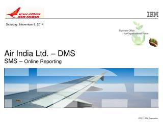 Air India Ltd. – DMS SMS –  Online Reporting