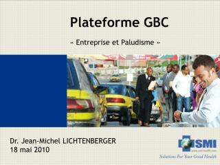 Plateforme GBC
