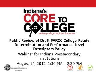 Public Review of Draft PARCC College-Ready Determination and Performance Level Descriptors Policy