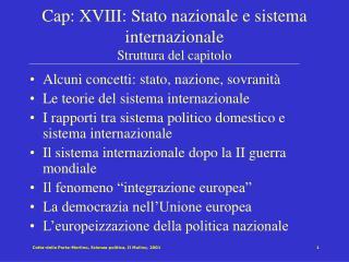 Cap: XVIII: Stato nazionale e sistema internazionale Struttura del capitolo