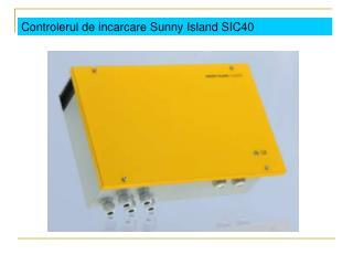 Controlerul de incarcare Sunny Island SIC40