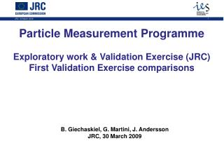 Particle Measurement Programme Exploratory work & Validation Exercise (JRC)