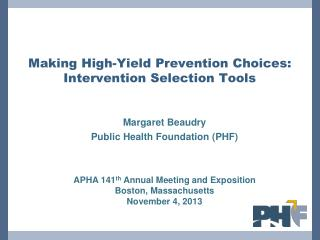 Making High-Yield Prevention Choices: Intervention Selection Tools