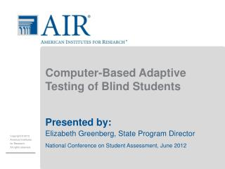Computer-Based Adaptive Testing of Blind Students