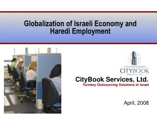 Globalization of Israeli Economy and Haredi Employment