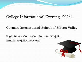 College Informational Evening, 2014.  German International School of Silicon Valley