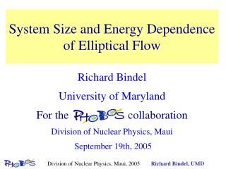 System Size and Energy Dependence of Elliptical Flow