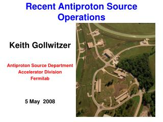 Recent Antiproton Source Operations
