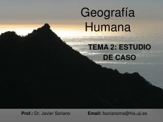 Prof.:  Dr. Javier Soriano               Email:  fsorianoma@his.uji.es