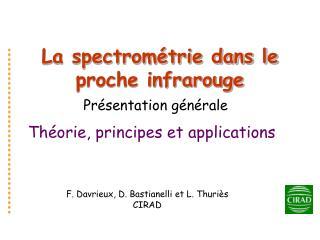 La spectrométrie dans le proche infrarouge
