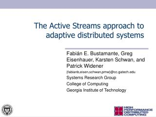 The Active Streams approach to adaptive distributed systems