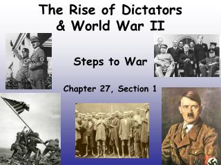 The Rise of Dictators & World War II