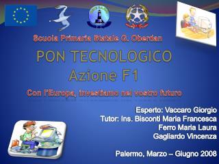 PON TECNOLOGICO Azione F1