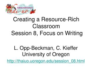 Creating a Resource-Rich Classroom  Session 8, Focus on Writing