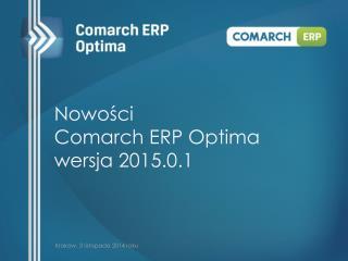 Nowo?ci  Comarch ERP Optima wersja 2015.0.1