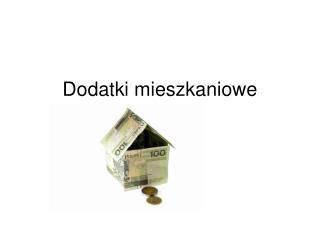 Dodatki mieszkaniowe