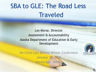 SBA to GLE: The Road