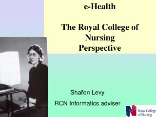 e-Health  The Royal College of Nursing  Perspective