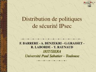 Distribution de politiques de sécurité IPsec